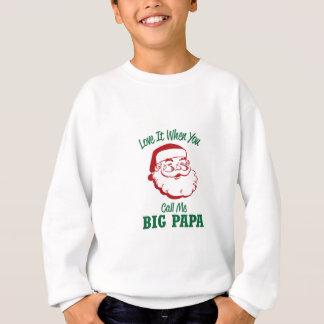 私を大きいパパと電話して下さい スウェットシャツ