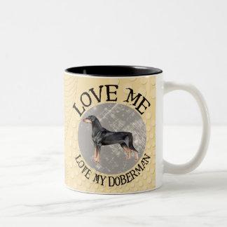 私を愛して下さい、私のドーベルマン犬を愛して下さい ツートーンマグカップ