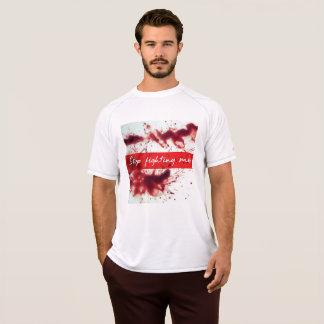 私を戦うことを止めて下さい! Tシャツ