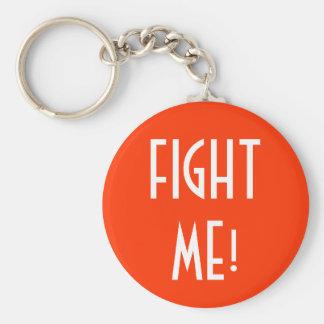 私を戦って下さい! keychain キーホルダー
