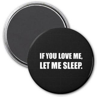 私を眠ることを許可したら私を愛すれば マグネット