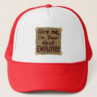 私を、私ありますあなたの次の従業員が雇って下さい キャップ