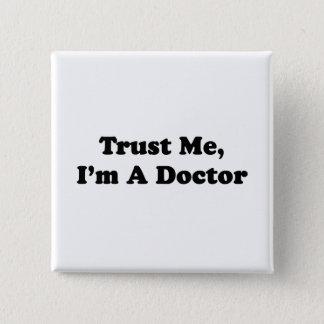 私を、私あります医者が信頼して下さい 缶バッジ