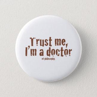 私を、私あります医者が…信頼して下さい 5.7CM 丸型バッジ
