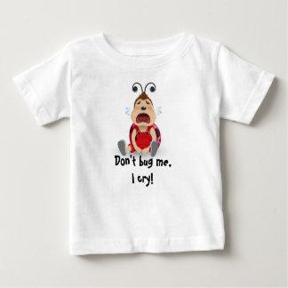 私を、私Tシャツ叫びます男の赤ちゃんの煩わせないで下さい ベビーTシャツ