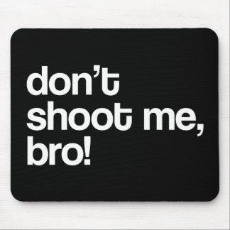 私をbro撃たないで下さい マウスパッド