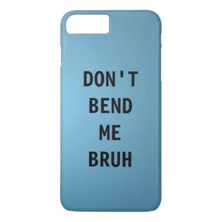私をBRUH曲げないで下さい iPhone 8 PLUS/7 PLUSケース