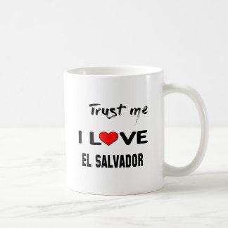 私をI愛エルサルバドル信頼して下さい。 コーヒーマグカップ