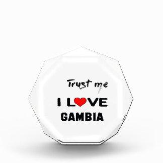 私をI愛ガンビア信頼して下さい 表彰盾