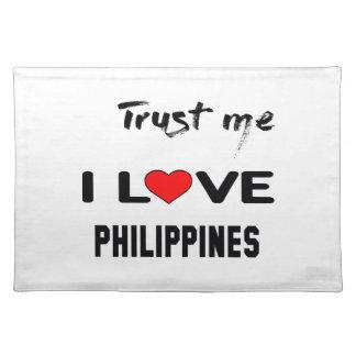 私をI愛フィリピン信頼して下さい ランチョンマット