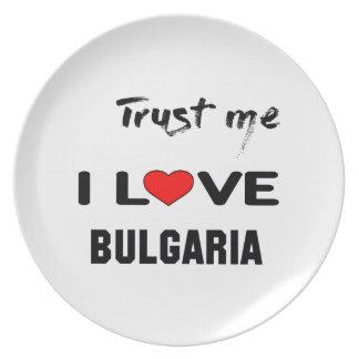 私をI愛ブルガリア信頼して下さい プレート