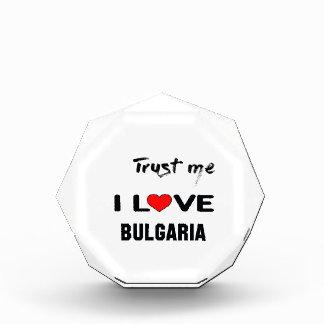 私をI愛ブルガリア信頼して下さい 表彰盾