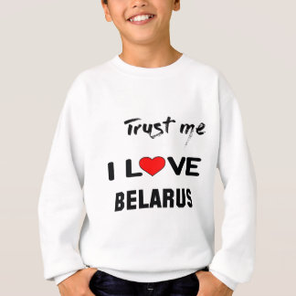 私をI愛ベルラーシ信頼して下さい スウェットシャツ