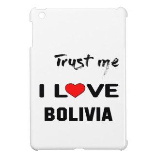 私をI愛ボリビア信頼して下さい iPad MINI CASE