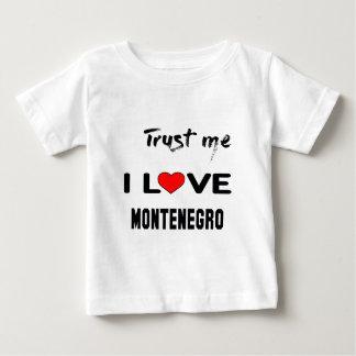 私をI愛モンテネグロ信頼して下さい ベビーTシャツ