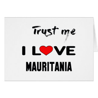 私をI愛モーリタニア信頼して下さい カード