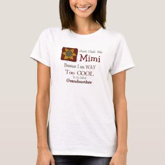私をMimiとクールな祖母のTシャツきちんとしたヒマワリ電話して下さい Tシャツ