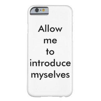 私をmyselvesのiPhone6ケースを導入することを許可して下さい Barely There iPhone 6 ケース