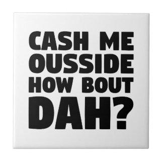 私をOusside現金に換えて下さい タイル
