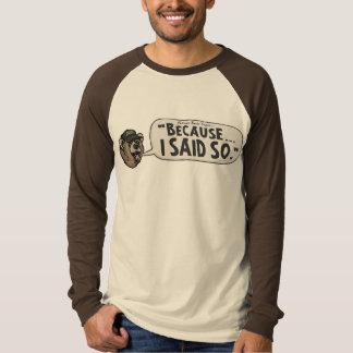 私従ってパパくまの父の日Dadismが言ったので Tシャツ