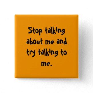 私述べていることを止め、私に話すことを試みて下さい 缶バッジピンバック