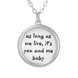 私達が住んでいる限り、それはあなたおよび私ベビーのネックレスです シルバープレートネックレス