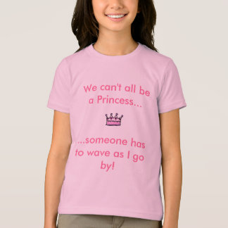 、私達できませんすべてのbeaのプリンセス…、…誰か…戴冠させて下さい tシャツ