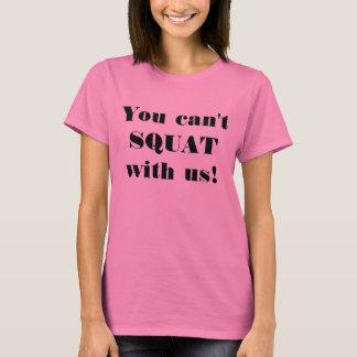 私達としゃがむことができません! Tシャツ