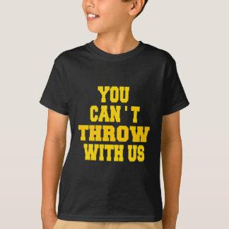私達と投げることができません Tシャツ