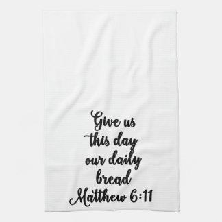 私達にこの日を私達の毎日のパンタオル与えて下さい キッチンタオル