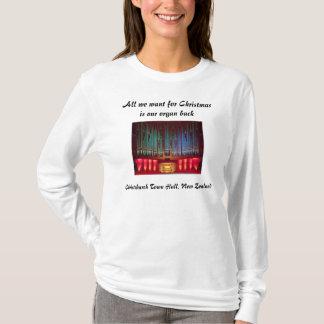 私達によってがクリスマスのためにほしいすべては私達の器官の背部です Tシャツ