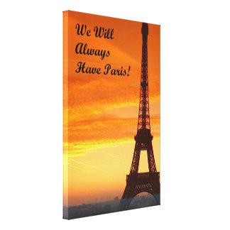 私達にパリが常にあります キャンバスプリント