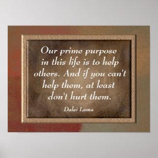 私達の主な目的- Dalaiのラマ僧の引用文のプリント ポスター