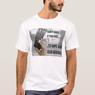 私達の伝統を一掃するためにそれにこの簡単をしないで下さい Tシャツ