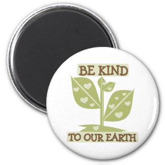 私達の地球に親切があって下さい マグネット