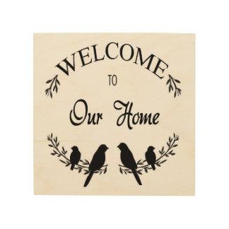 私達の家への歓迎 ウッドウォールアート