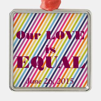 私達の愛は等しい結婚の平等です メタルオーナメント