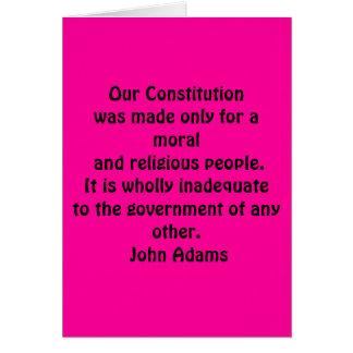 """""""私達の憲法は道徳的ののためにだけおよび再なされました カード"""