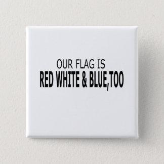 私達の旗は赤い白く及び青の余りにボタン 5.1CM 正方形バッジ