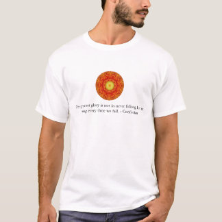 私達の最も素晴らしい栄光は決して落下に、しかし…ありません Tシャツ
