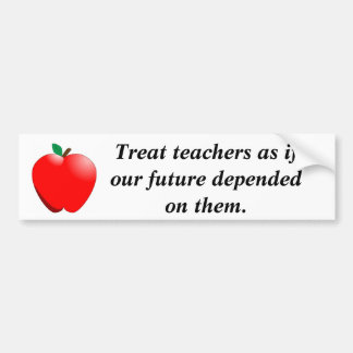 私達の未来が… depenように先生を扱って下さい バンパーステッカー