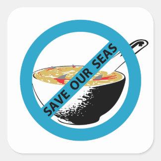 私達の海の禁止の鮫のひれスープを救って下さい スクエアシール