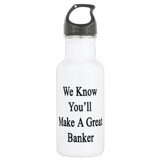 私達はすばらしい銀行家を作ることをわかっています ウォーターボトル
