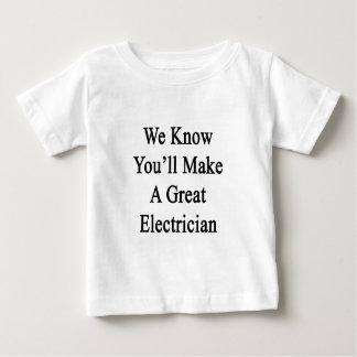 私達はすばらしい電気技師を作ることをわかっています ベビーTシャツ