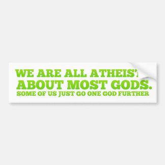 私達はすべての無神論者です バンパーステッカー
