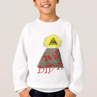私達はそれをしました(illuminati) スウェットシャツ
