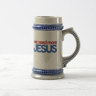 私達はより多くのイエス・キリストを必要とします ビールジョッキ