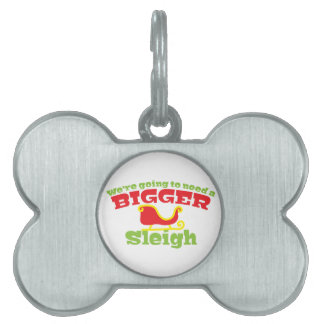 私達はより大きいそりを必要としようと思っています! クリスマスのおもしろい ペットネームタグ