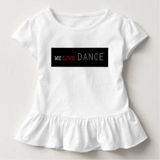 私達はダンスをちょこちょこ歩きます服を愛します トドラーTシャツ