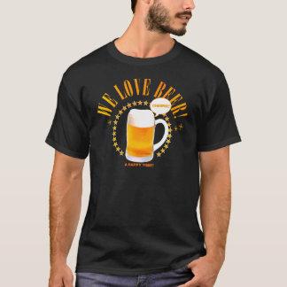 私達はビールを愛します! Tシャツ